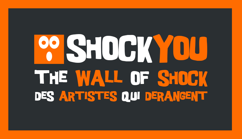 11-wall-of-shock-artistes-derangent-shockyou